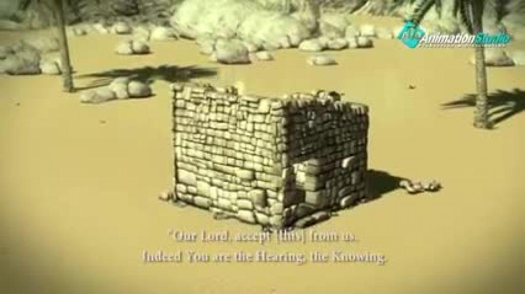 """""""قصة بناء الكعبة"""" سيدنا أبراهيم وسيدنا أسماعيل عليهما السلام"""